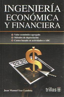 INGENIERIA ECONOMICA Y FINANCIERA