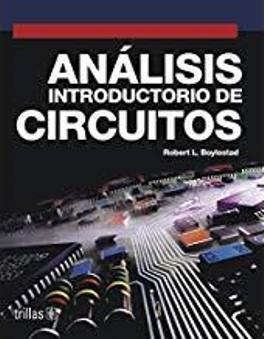 ANALISIS INTRODUCTORIO DE CIRCUITOS