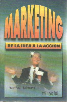 MARKETING DE LA IDEA A LA ACCION